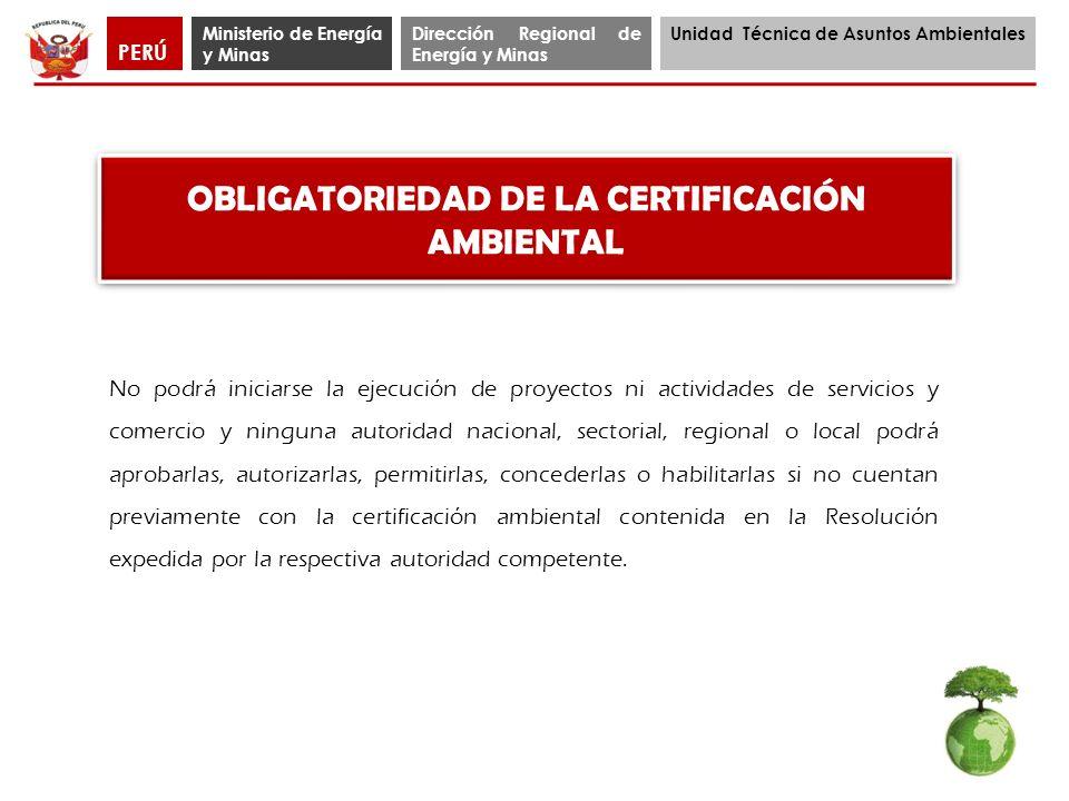 OBLIGATORIEDAD DE LA CERTIFICACIÓN AMBIENTAL