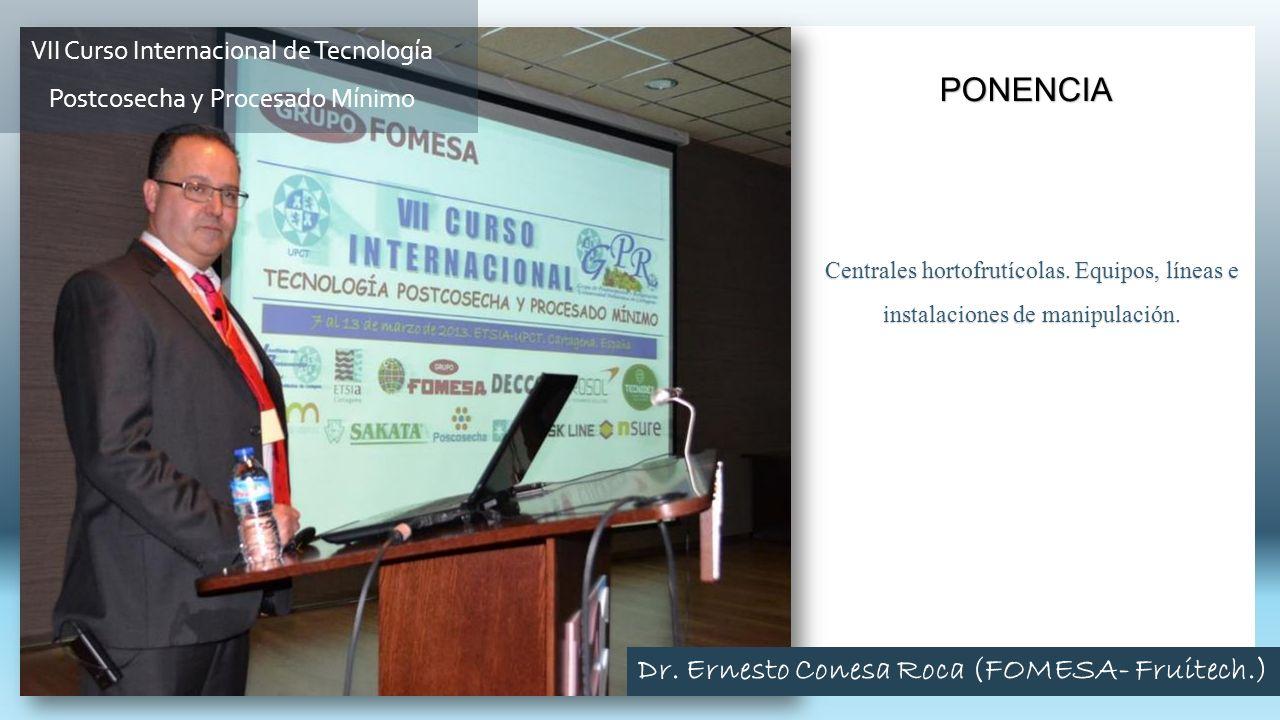 Dr. Ernesto Conesa Roca (FOMESA- Fruitech.)