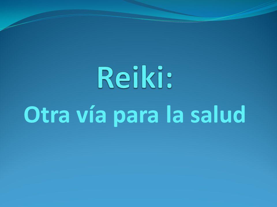 Reiki: Otra vía para la salud
