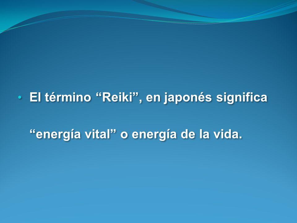 El término Reiki , en japonés significa