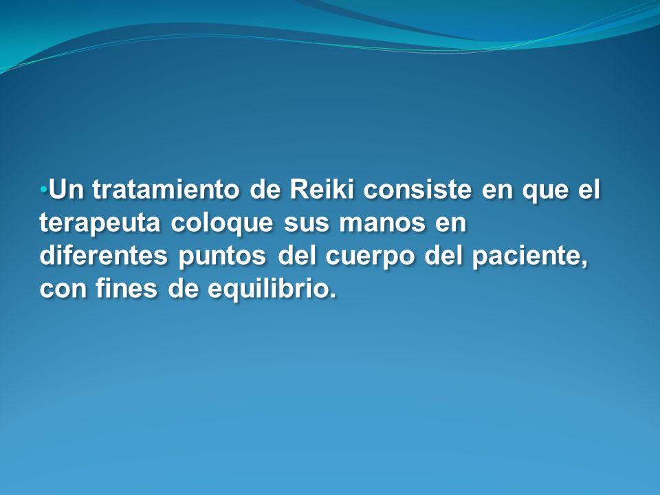Un tratamiento de Reiki consiste en que el