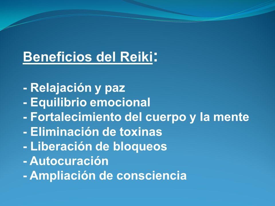Beneficios del Reiki: - Relajación y paz - Equilibrio emocional