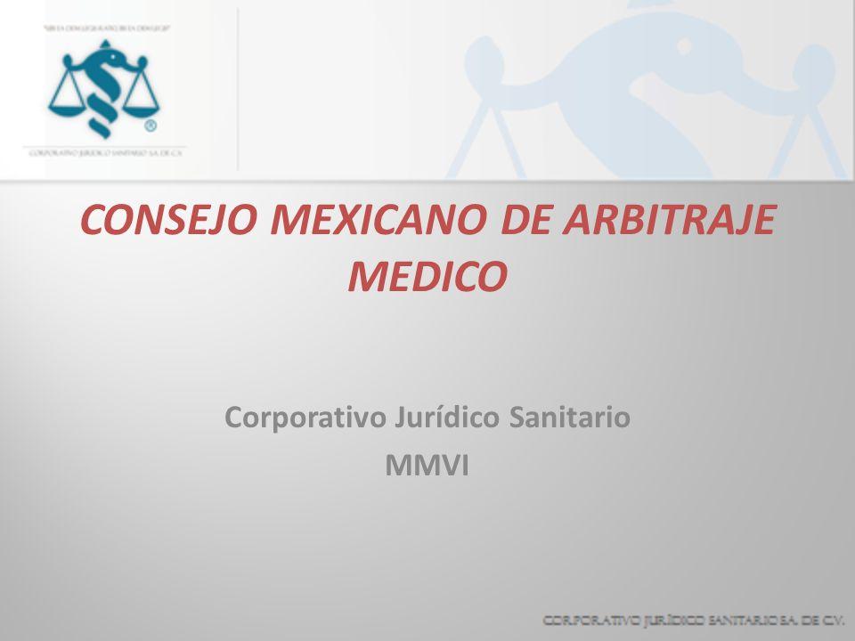 CONSEJO MEXICANO DE ARBITRAJE MEDICO