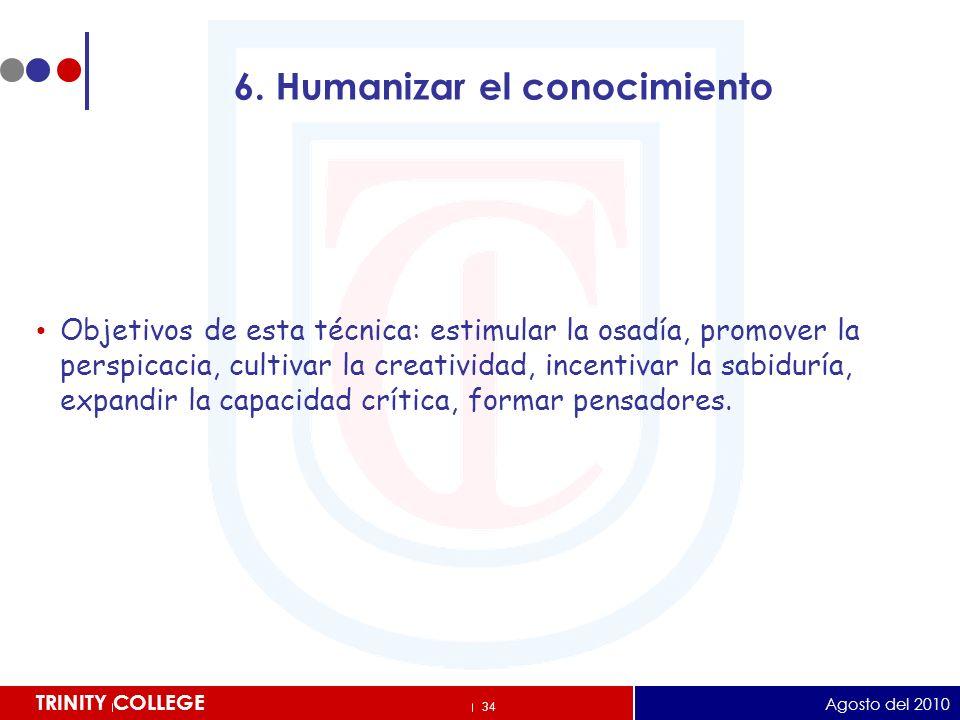 6. Humanizar el conocimiento
