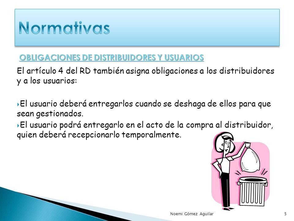 Normativas OBLIGACIONES DE DISTRIBUIDORES Y USUARIOS