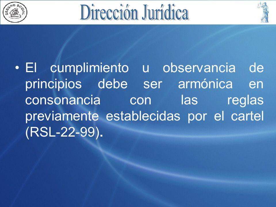 El cumplimiento u observancia de principios debe ser armónica en consonancia con las reglas previamente establecidas por el cartel (RSL-22-99).