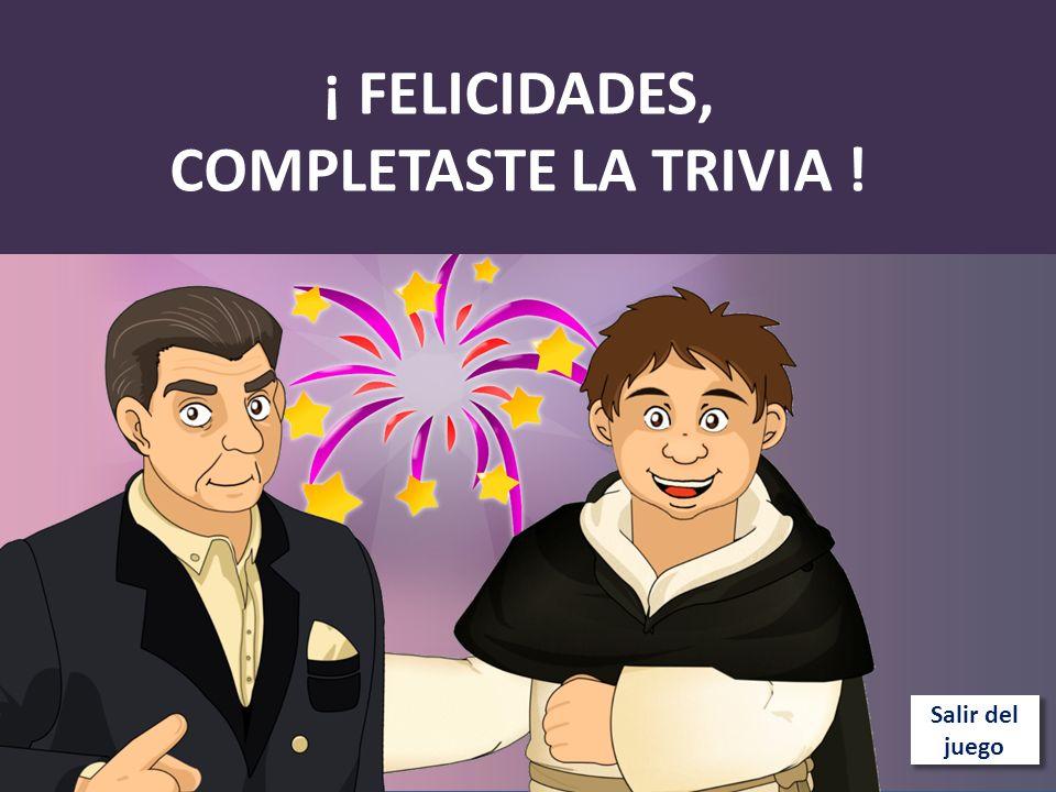 ¡ FELICIDADES, COMPLETASTE LA TRIVIA !