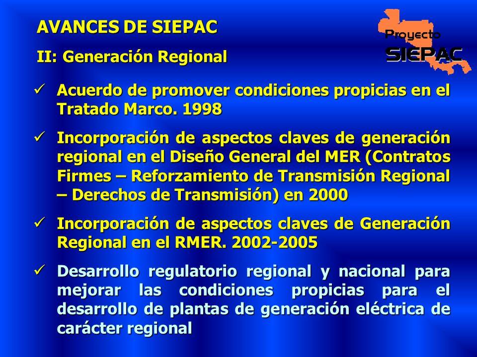 AVANCES DE SIEPAC II: Generación Regional