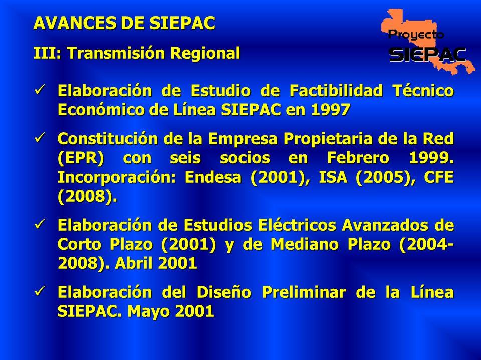 AVANCES DE SIEPAC III: Transmisión Regional