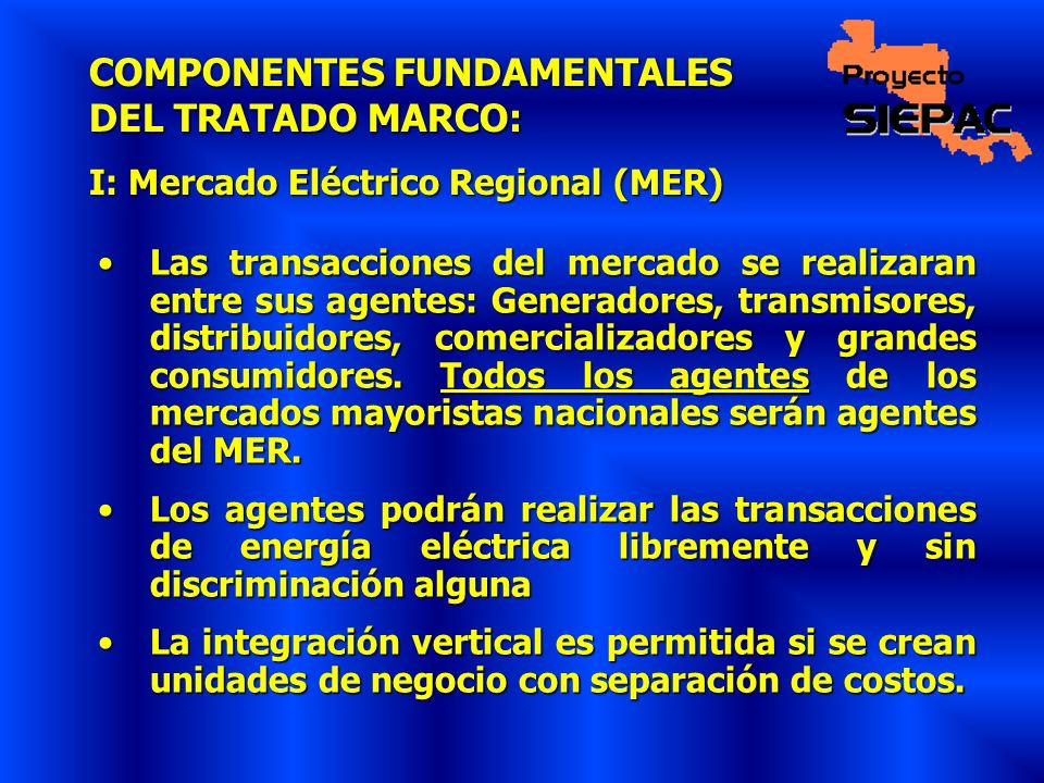 COMPONENTES FUNDAMENTALES DEL TRATADO MARCO: