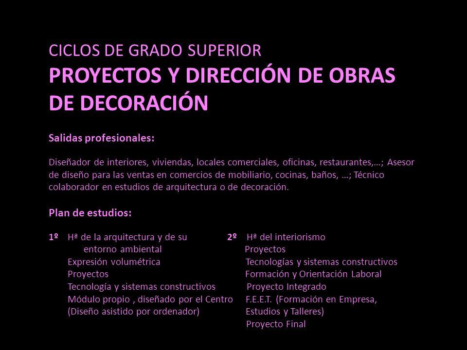 PROYECTOS Y DIRECCIÓN DE OBRAS DE DECORACIÓN
