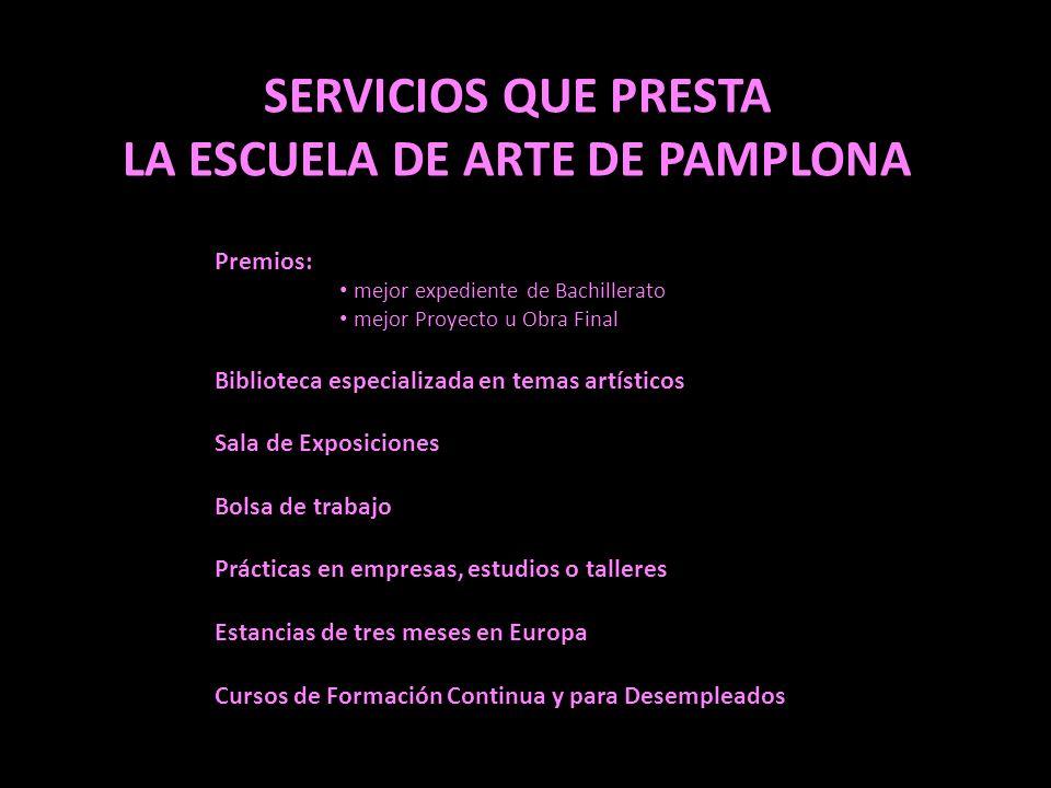 LA ESCUELA DE ARTE DE PAMPLONA