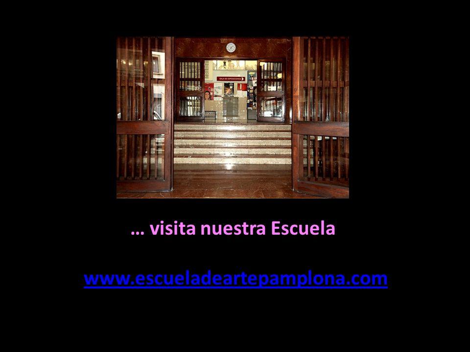 … visita nuestra Escuela