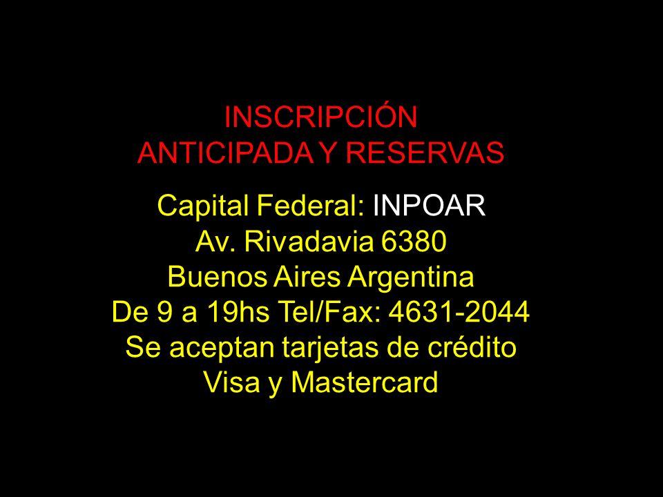 Capital Federal: INPOAR Av. Rivadavia 6380 Buenos Aires Argentina