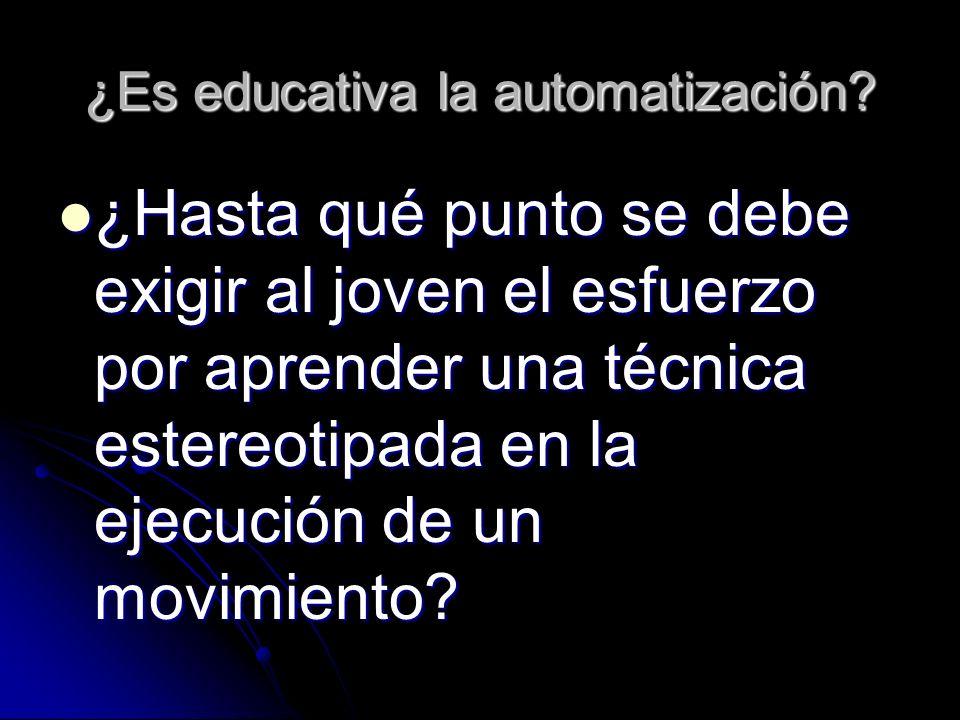 ¿Es educativa la automatización