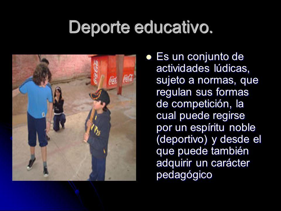 Deporte educativo.