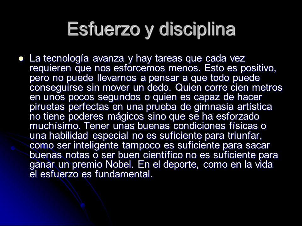 Esfuerzo y disciplina
