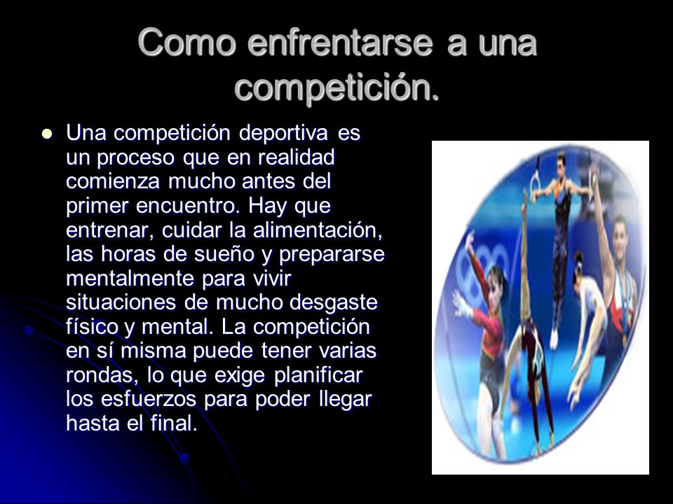 Como enfrentarse a una competición.