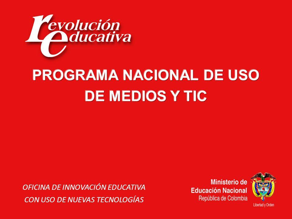 PROGRAMA NACIONAL DE USO DE MEDIOS Y TIC