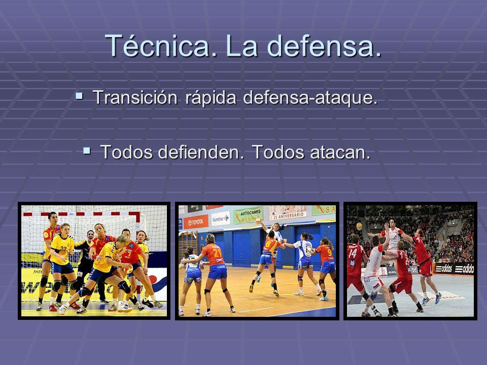 Técnica. La defensa. Transición rápida defensa-ataque.
