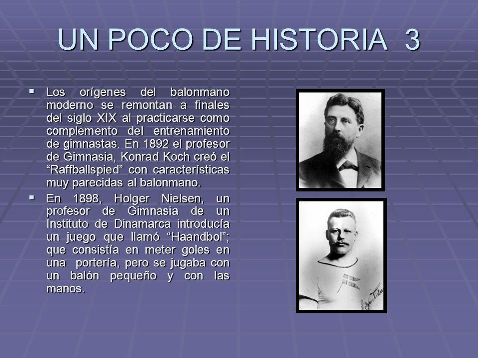 UN POCO DE HISTORIA 3