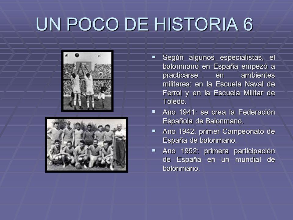 UN POCO DE HISTORIA 6