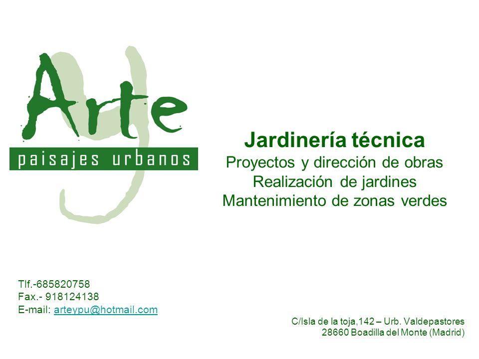 Jardinería técnica Proyectos y dirección de obras Realización de jardines Mantenimiento de zonas verdes