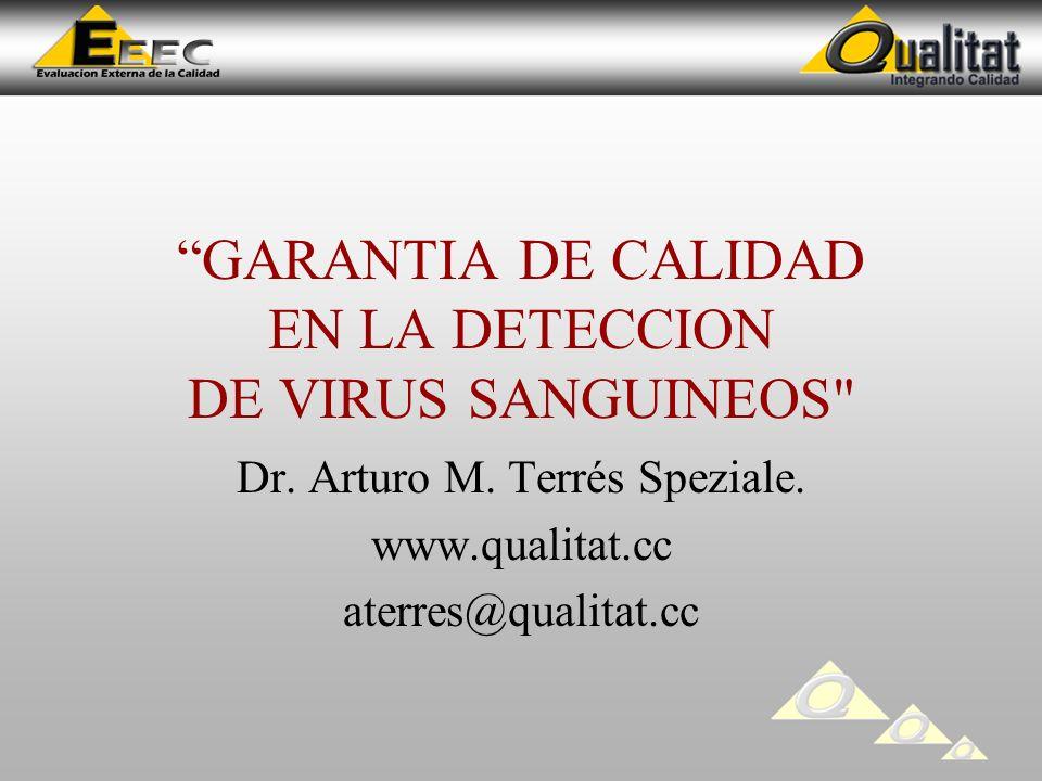 GARANTIA DE CALIDAD EN LA DETECCION DE VIRUS SANGUINEOS