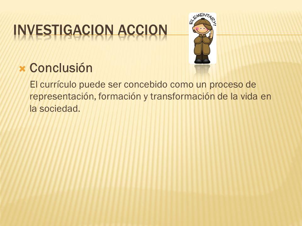 Investigacion accion Conclusión
