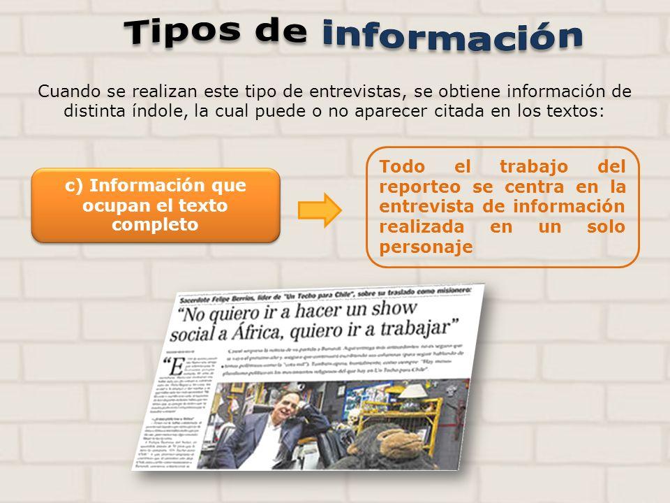 c) Información que ocupan el texto completo