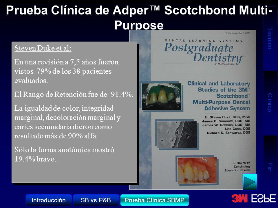 Prueba Clínica de Adper™ Scotchbond Multi-Purpose