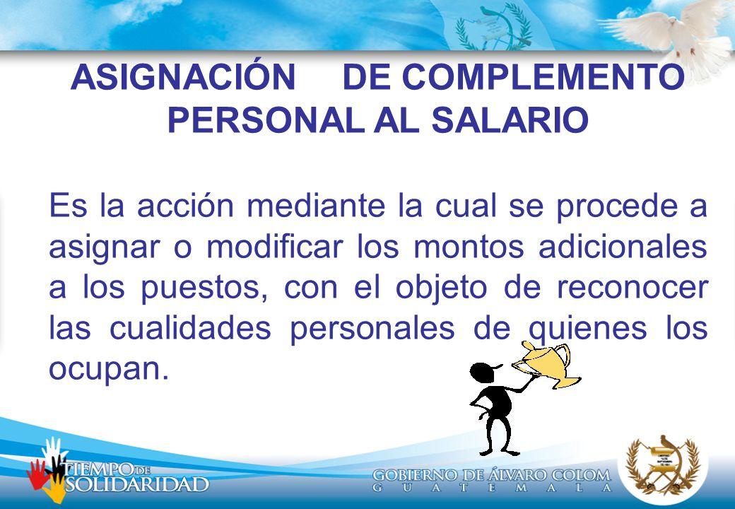 ASIGNACIÓN DE COMPLEMENTO PERSONAL AL SALARIO