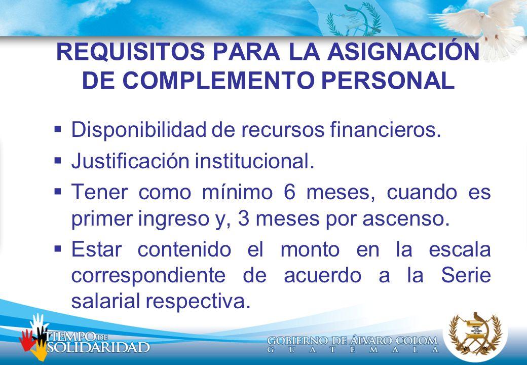 REQUISITOS PARA LA ASIGNACIÓN DE COMPLEMENTO PERSONAL