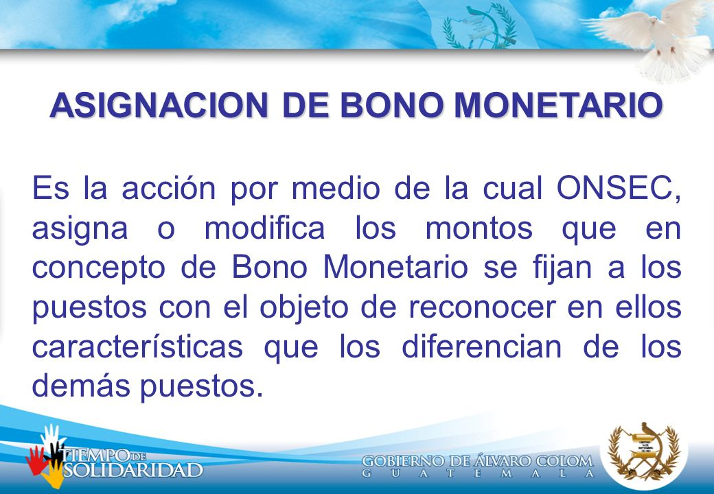 ASIGNACION DE BONO MONETARIO