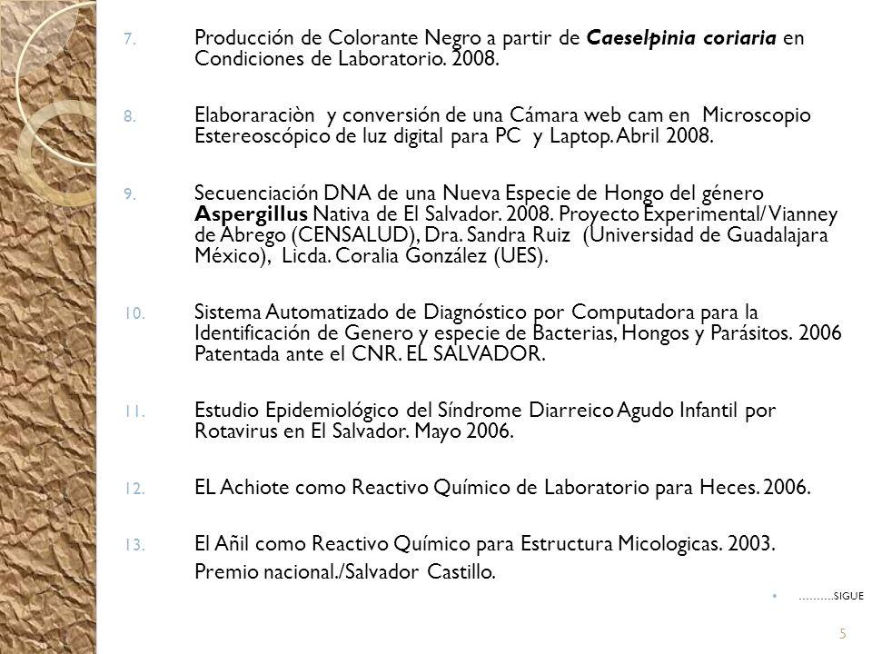 EL Achiote como Reactivo Químico de Laboratorio para Heces. 2006.