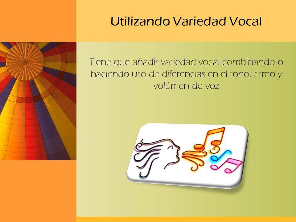 Utilizando Variedad Vocal