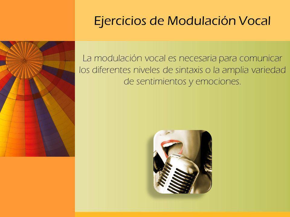 Ejercicios de Modulación Vocal