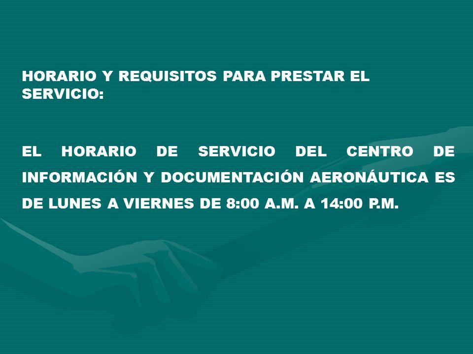 HORARIO Y REQUISITOS PARA PRESTAR EL SERVICIO: