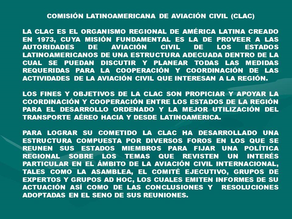COMISIÓN LATINOAMERICANA DE AVIACIÓN CIVIL (CLAC)