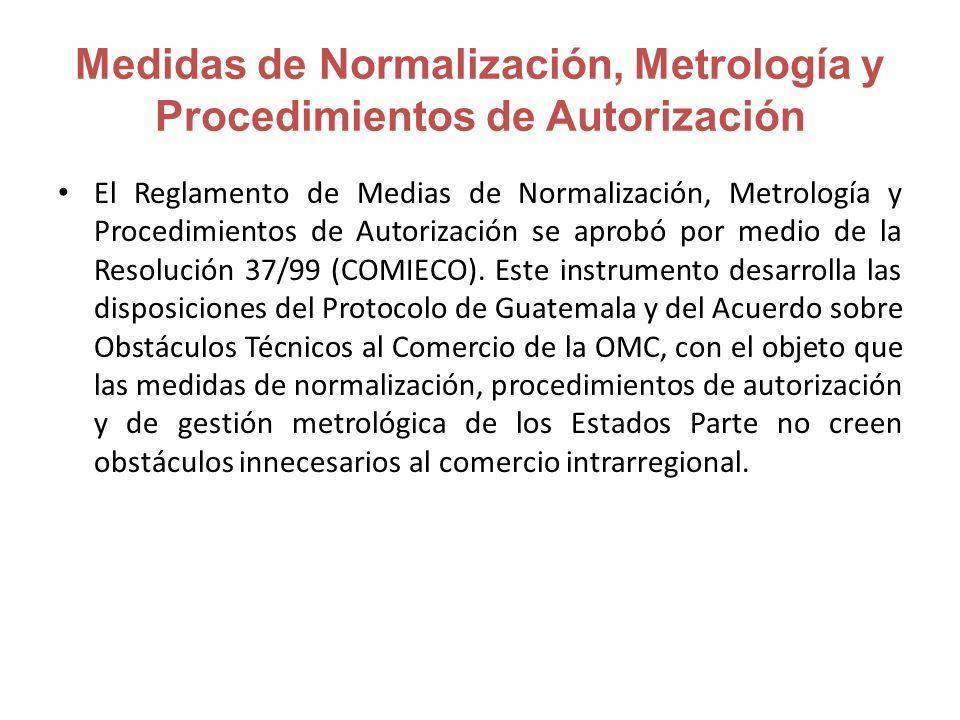 Medidas de Normalización, Metrología y Procedimientos de Autorización