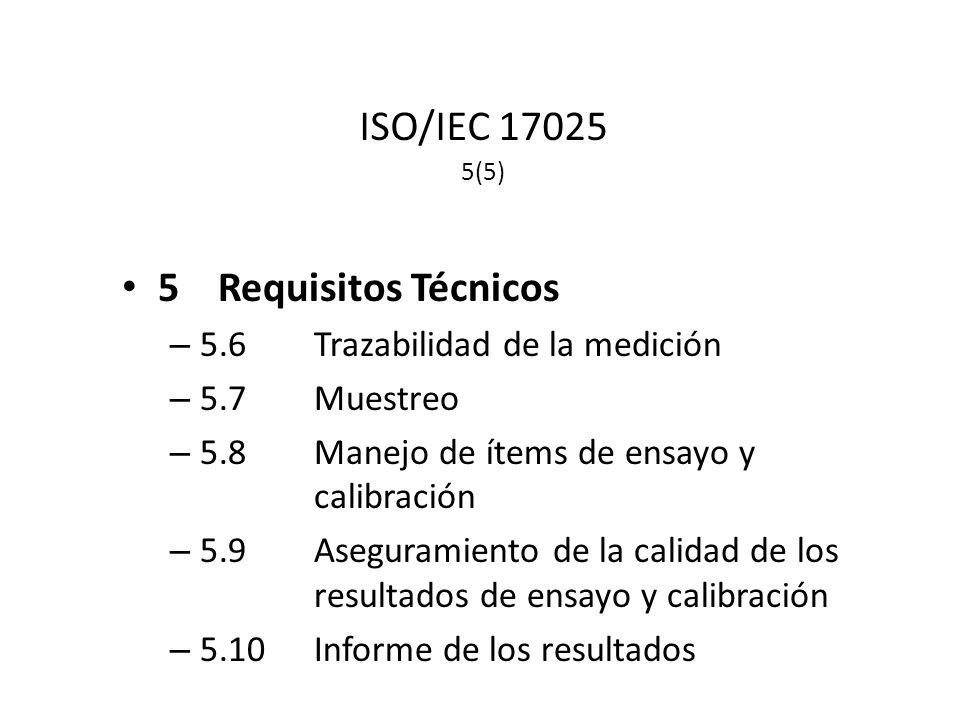 ISO/IEC 17025 5(5) 5 Requisitos Técnicos