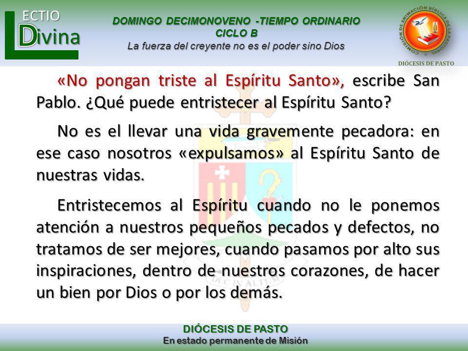 «No pongan triste al Espíritu Santo», escribe San Pablo