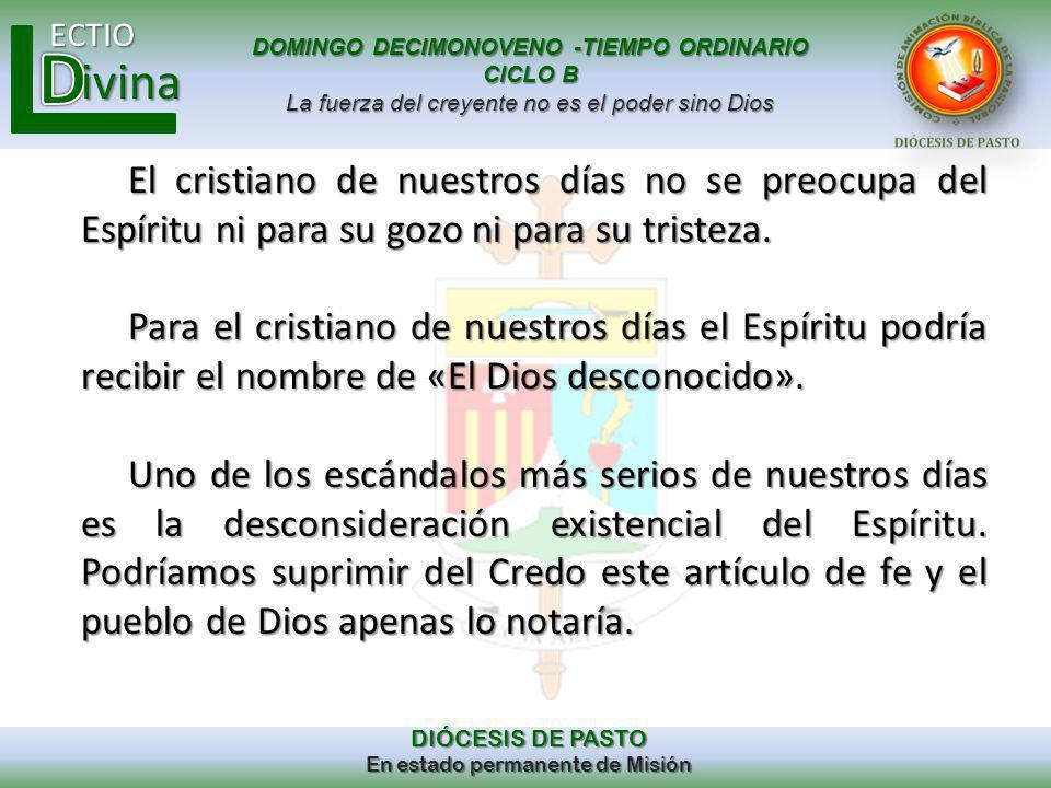 El cristiano de nuestros días no se preocupa del Espíritu ni para su gozo ni para su tristeza.
