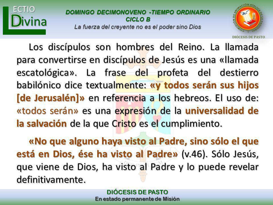 Los discípulos son hombres del Reino