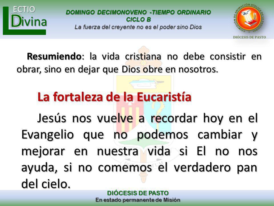 La fortaleza de la Eucaristía
