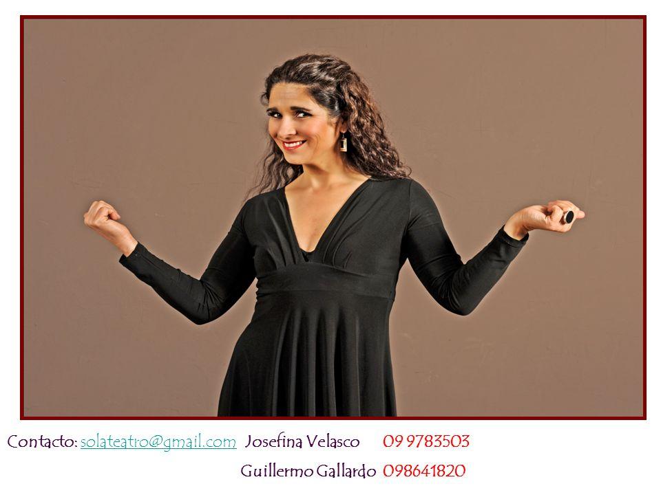 Contacto: solateatro@gmail.com Josefina Velasco 09 9783503