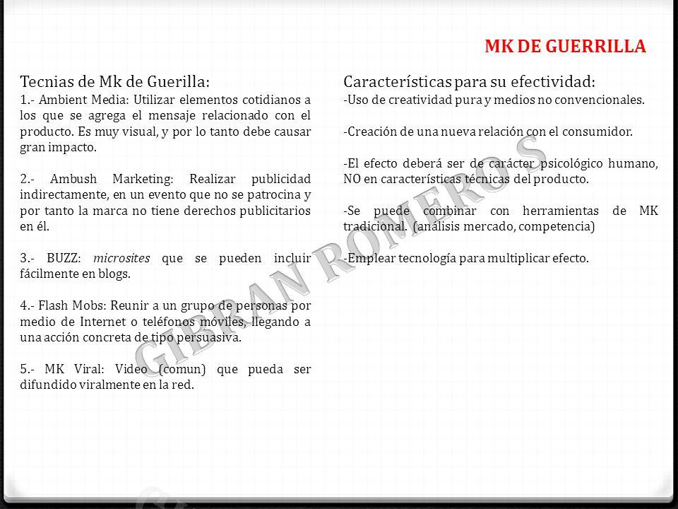 GIBRAN ROMERO S MK DE GUERRILLA Tecnias de Mk de Guerilla: