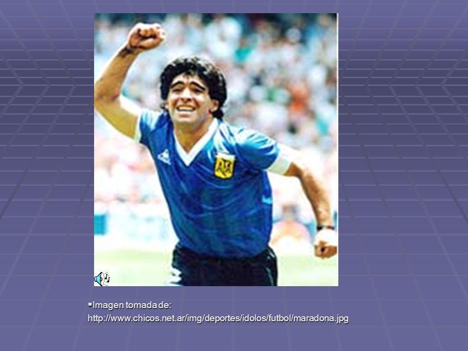 Imagen tomada de: http://www.chicos.net.ar/img/deportes/idolos/futbol/maradona.jpg