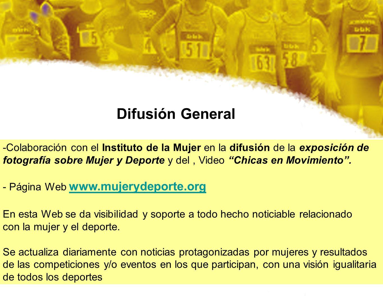 Difusión General -Colaboración con el Instituto de la Mujer en la difusión de la exposición de.
