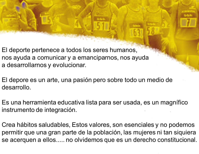 El deporte pertenece a todos los seres humanos,